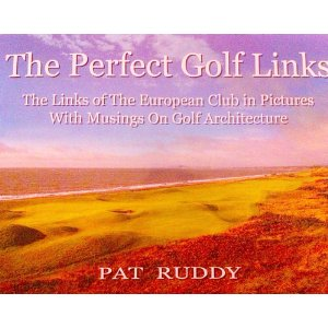 "Book Review: Pat Ruddy's ""The Perfect Golf Links"""